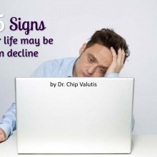 15 signs your life may be in decline
