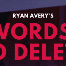 Ryan Avery's Words to Delete